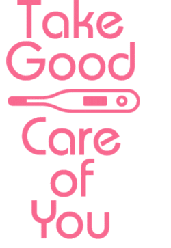 Take Good Care of You